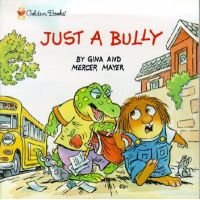 LL Critt:Just a Bully (Paperback): Mercer Mayer