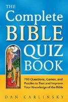 The Complete Bible Quiz Book (Paperback): Carlinsky