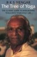 The Tree of Yoga - Yoga Vrksa (Paperback, New ed): B. K. S. Iyengar