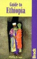 Guide to Ethiopia (Paperback): Philip Briggs