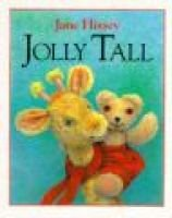 Jolly Tall (Hardcover, Miniature ed): Jane Hissey