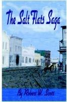 Salt Flats Saga (Paperback): Robert Scott