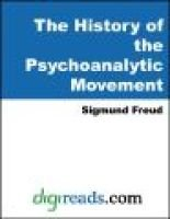 The History of the Psychoanalytic Movement (Electronic book text): Sigmund Freud