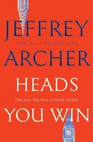 Heads You Win (Hardcover): Jeffrey Archer