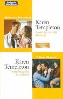 Intimate Moments Duo - Anything for Her Marriage / Everything but a Husband (Paperback): Karen Templeton