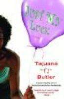 Just My Luck (Paperback): Tajuana Butler