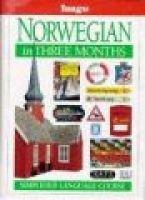 Norwegian in Three Months (Paperback, 2Rev ed): Oivind Blom