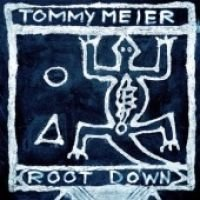 Tommy Meier - Root Down (CD): Tommy Meier