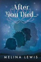 After You Died (Paperback): Melina Lewis