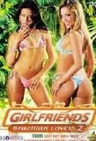 Girfriends - Brazilian Lovers Vol. 2 (DVD):
