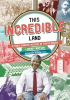 This Incredible Land - A (Very) Concise History Of South Africa (Paperback, 2nd ed): Wendy Watson