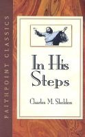 In His Steps (Hardcover): Charles Haddon Spurgeon