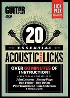 Guitar World -- 20 Essential Acoustic Rock Licks - Learn to Play in the Styles of John Lennon, Jimmy Page, Don Felder, Bob...