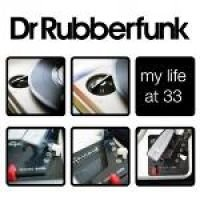 Dr Rubber Funk - My Life At 33 [Australian Import] (CD): Dr Rubber Funk