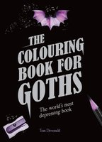 Colouring Book for Goths - The World's most depressing book (Paperback): Tom Devonald