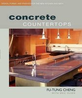 Concrete Countertops - Design, Forms, and Finishes for the New Kitchen and Bath (Paperback): Eric Olsen