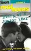 Real Teens, Vol 4 - Diary of a Junior Year (Paperback): Anonymous
