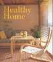 Your Naturally Healthy Home HB - Stylish, Safe, Simple (Hardcover, Frances Lincoln ed): Alan Berman
