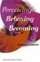 Perceiving, Behaving, Becoming - Lessons Learned (Paperback): Hermine H Marshall, Barbara L. McCombs, Arthur W. Combs