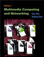 Readings in Multimedia Computing and Networking (Paperback): Kevin Jeffay, HongJiang Zhang