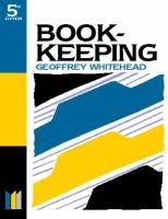 Book-Keeping Made Simple (Paperback, 5th Revised edition): Geoffrey Whitehead