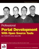 Professional Portal Development with Open Source Tools - Java Portlet API, Lucene, James, Slide (Online resource): W. Clay...