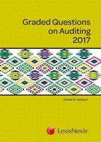 Graded Questions On Auditing 2017 (Paperback): Rob Jackson, H. Gowar