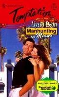 Manhunting in Miami (Paperback): Alyssa Dean