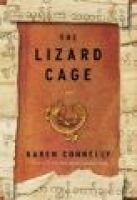 The Lizard Cage (Hardcover): Jr. Connelly, Karen Connelly