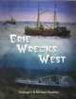 Erie Wrecks West - A Guide to Shipwrecks of Western Lake Erie (Paperback): Georgann, Michael Wachter