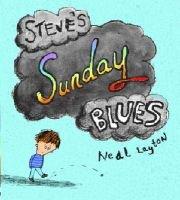 Steve's Sunday Blues (Paperback): Neal Layton