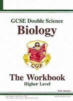 GCSE Double Science - Biology Workbook (without Answers) - Higher (Paperback, New title): Richard Parsons