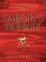 Tabor's Trinket (Hardcover): Janet Lane