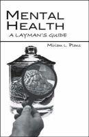 Mental Health - A Layman's Guide (Paperback): Miriam L. Plans