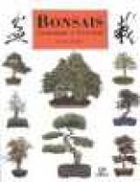 Bonsais, Cuidados y Cultivo - Manual de Compra, Mantenimiento y Primeros Auxilios Para Todas Las Especies (English, Spanish,...