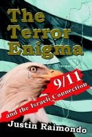 The Terror Enigma - 9/11 and the Israeli Connection (Paperback): Justin Raimondo