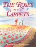 The Roses in My Carpets (Hardcover): Rukhsana Khan