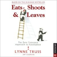 Eats, Shoots & Leaves 2007 Calendar (Calendar): Lynne Truss