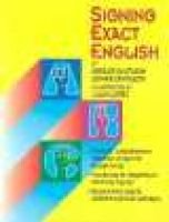 Signing Exact English (Paperback): Gerilee Gustason, Esther Zawolkow