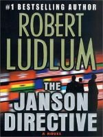 The Janson Directive (Electronic book text): Robert Ludlum