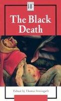 The Black death (Paperback): Thomas Streissguth