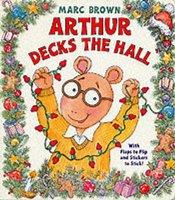 Arthur Decks the Hall (Novelty book): Marc Brown