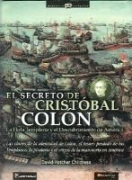 El Secreto de Cristobal Colon - La Flota Templaria y el Descubrimiento de America (Spanish, Paperback): David Hatcher Childress