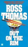 Out on the Rim (Paperback, Mysterious Press ed): Ross Thomas