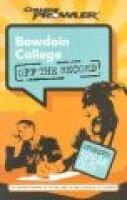 Bowdoin College (Paperback): Derrick S Wong