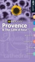 The AA Key Guide Provence and the Cote D'Azur (Paperback):
