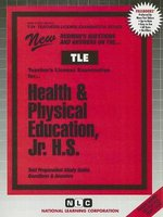 Health & Physical Education, Jr. H.S. - Test Preparation Study Guide, Questions & Answers (Spiral bound, illustrated edition):...