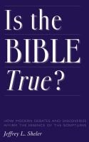 Is the Bible True? (Paperback): Jeffrey L. Sheler