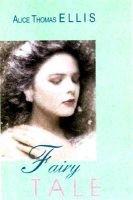 Fairy Tale - A Novel (Hardcover): Alice Thomas Ellis