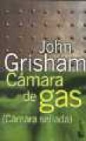 Camara De Gas (Spanish, Paperback): Grisham